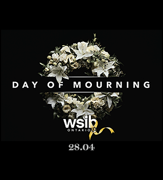 "memorial wreath of lilies with the title ""Day of Mourning"" and WSIB Ontario and date 28.04"