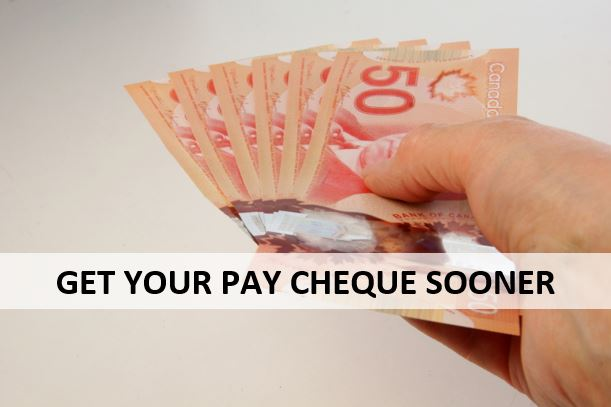 """hand holding multiple 50 dollar bills and text that says """"Get your pay cheque sooner"""""""