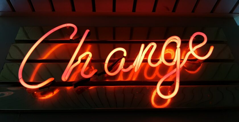 """neon sign that says """"change"""""""